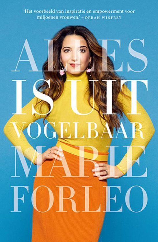 Alles is uitvogelbaar - Marie Forleo